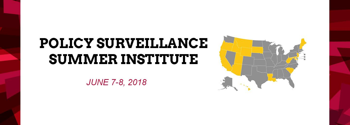 """Text that reads """"Policy Surveillance Summer Institute"""" and """"June 7-8, 2018"""""""