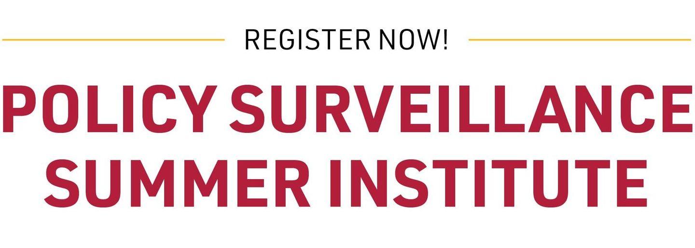 Register Now! Policy Surveillance Summer Institute