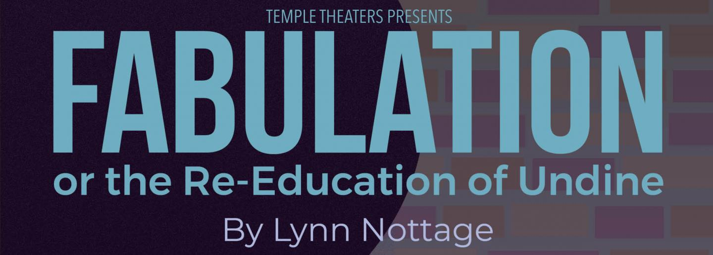 Temple Theaters Presents Fabulation By Lynn Nottage