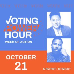 Voting Power Hour with pictures of John David Washing and Jon Chu