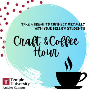 Student Life Crafts and Coffee
