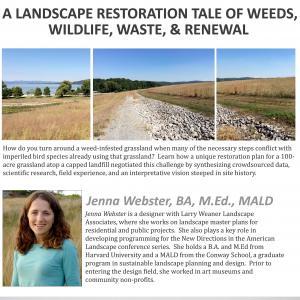 """Jenna Webster, will present """"A Landscape Restoration Tale of Weeds, Wildlife, Waste & Renewal"""