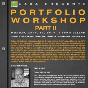 The Landscape Architecture and Horticulture Association will present a portfolio workshop on Monday, April 17.
