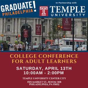 Graduate! Philadelphia College Conference for Adult Learners  - 04/13/2019