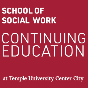 Temple University School of Social Work Continuing Education at TUCC