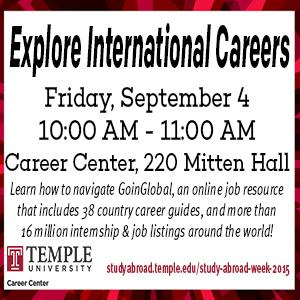 Explore International Careers, Friday September 4, 10 AM in the Career Center, 220 Mitten Hall