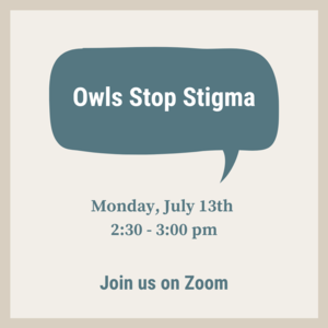 """""""Owls stop stigma"""" in a speech bubble with event information."""