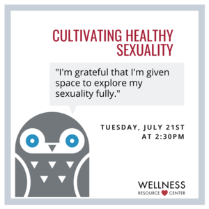 "Illustration of owl with event information. Speech bubble says ""I am grateful to be given the space to explore my sexuality fully."""