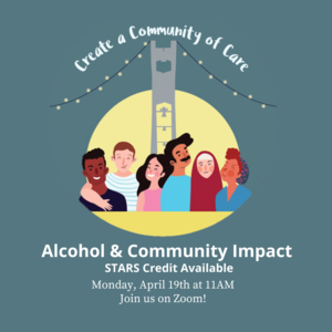 "Students in front of Temple U. Belltower with text ""Alcohol  Community Impact Monday, April 19th 11:00am Zoom"""