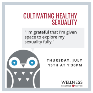 """Owl with speech bubble that says """"I'm grateful that I'm given space to explore my sexuality fully."""" Other text reads """"Thursday, July 15th at 1:30pm"""""""