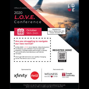 "Photo of cloud and plane with text ""Office of Leadership Development presents 2020 L.O.V.E. Conference October 18th-24th. Are you struggling to navigate the new normal? At the 2020 L.O.V.E. Live Openly. Value Everyone.) Conference, you will learn how to lead with empathy, manage stress and anxiety, cultivate real world skills, and develop a self-starter mindset. Dont get left behind in our rapidly changing world. The time to act is now! Sponsored by Xfinity and Coca-cola."""