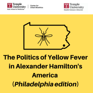 The Politics of Yellow Fever in Alexander Hamiltons America