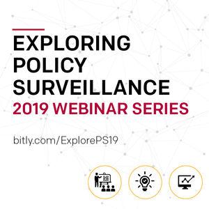 Exploring Policy Surveillance, 2019 Webinar Series