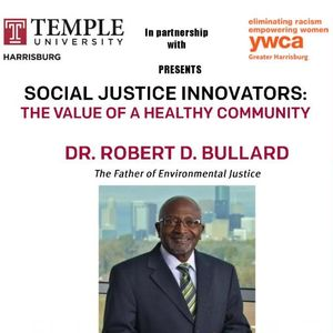 Social Justice Innovators: Value of a Healthy Community