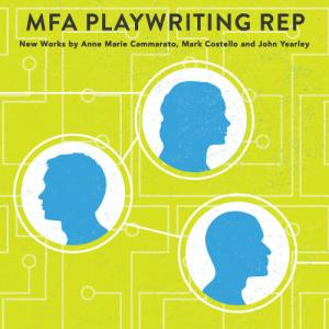 Official Poster of MFA New Playwriting Rep