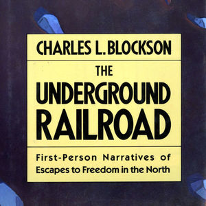 Cover of book by Charles L. Blockson about the underground railroad stories