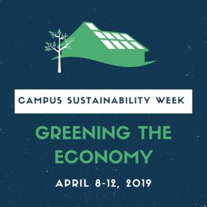Campus Sustainability Week: Greening the Economy