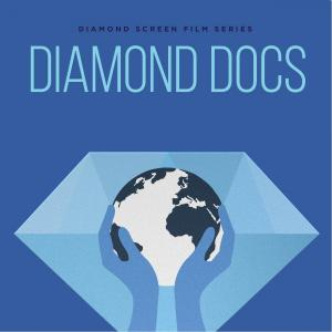Diamond Film Series: Diamond Docs